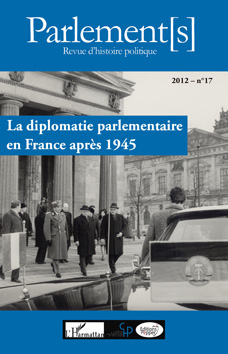 La diplomatie parlementaire en France apr�s 1945