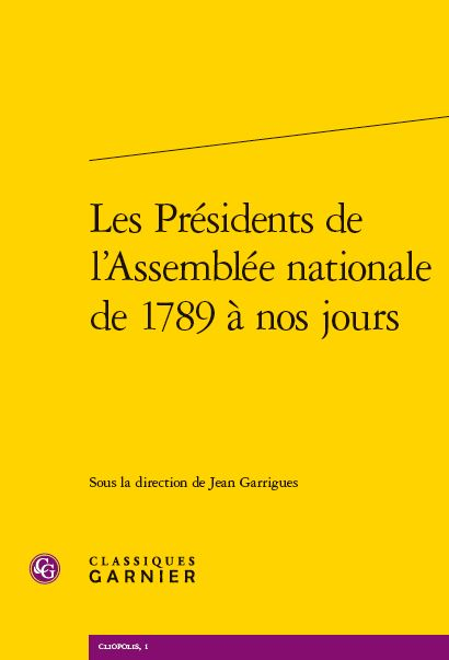 Les Pr�sidents de l'Assembl�e nationale de 1789 � nos jours