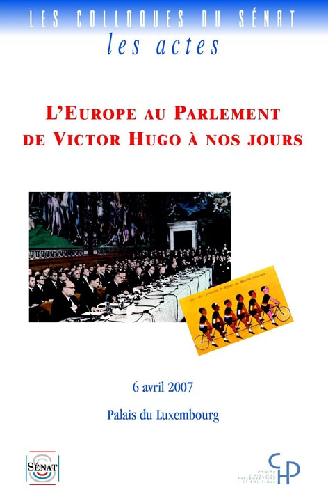 L'Europe au Parlement de Victor Hugo à nos jours